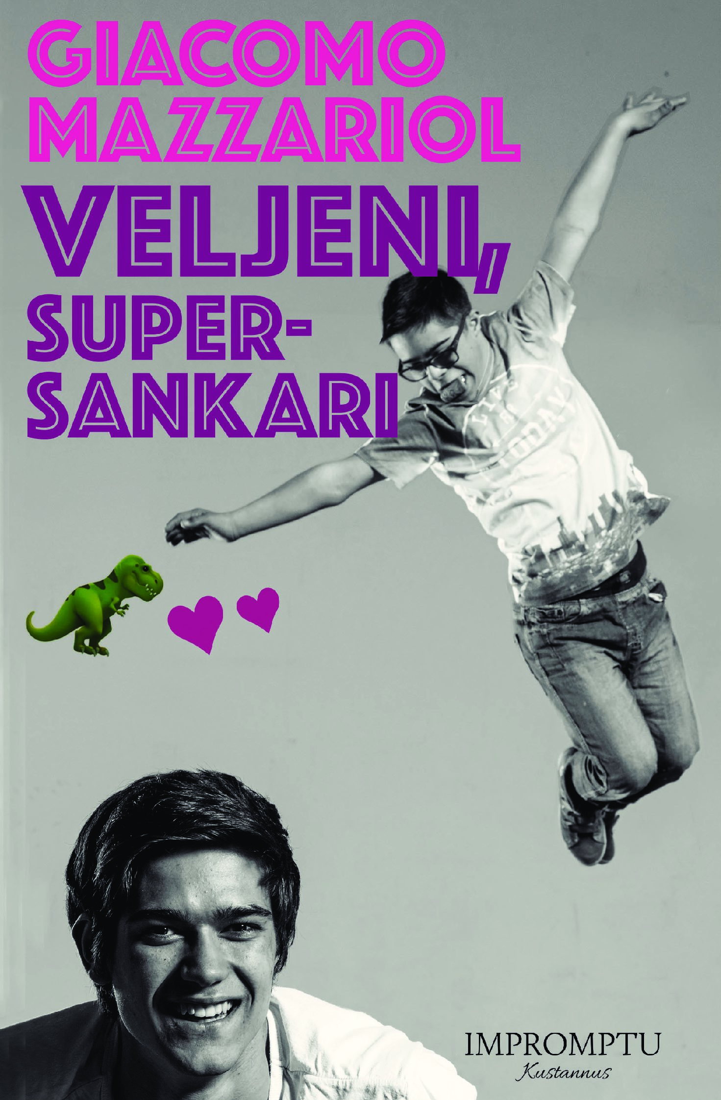 "MIO FRATELLO, SUPEREROE – ""VELJENI, SUPERSANKARI"""
